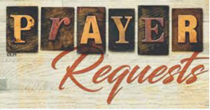 Prayer Requests | Aug 9 & Aug 16, 2020